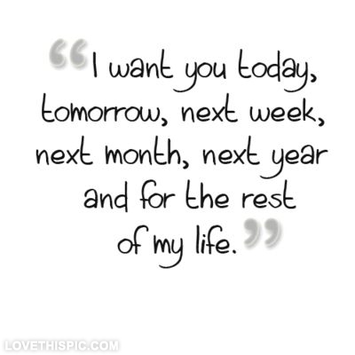22566-I-Want-You-For-The-Rest-Of-My-Life.jpg