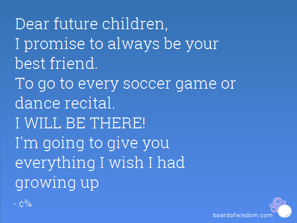 The Letter to My Future Children