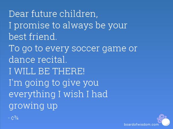 The Letter to My FutureChildren