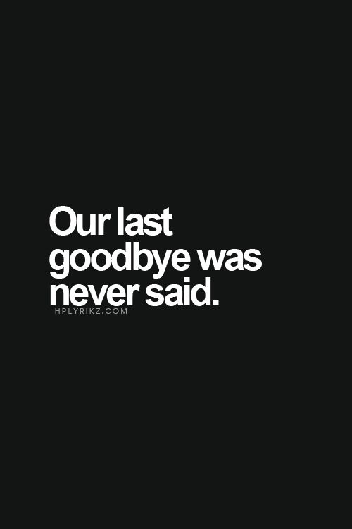 Goodbye Never Came – Poem